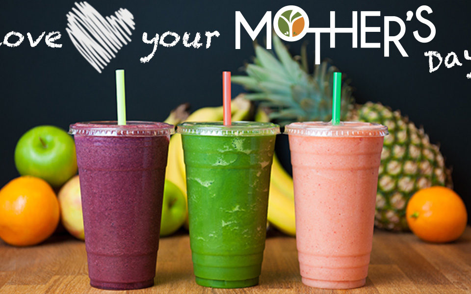 Mother's Day – Free Smoothie for Mom